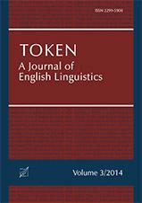 "Okładka, Token: A Journal of English Linguistics"", V. 3, John G. Newman, Sylwester Łodej, Marina Dossena red."