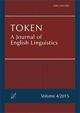 "Okładka, Token: A Journal of English Linguistics"", V. 4, John G. Newman, Marina Dossena, Sylwester Łodej red."