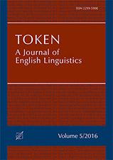 "Okładka, Token: A Journal of English Linguistics"", V. 5, John G. Newman, Marina Dossena, Sylwester Łodej red."
