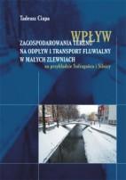 Okładka,  Wpływ zagospodarowania terenu na odpływ i transport fluwialny, Tadeusz Ciupa