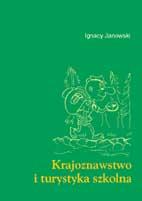 Okładka, Krajoznawstwo i turystyka szkolna, Ignacy Janowski