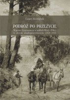 Okładka, Podróż po przeżycie. Wyprawy krajoznawcze w widłach Wisły i Pilicy, Cezary Jastrzębski