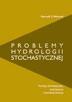 Okładka,  Problemy hydrologii stochastycznej, Henryk T. Mitosek