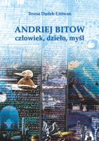 Okładka, Andriej Bitow - człowiek, dzieło, myśl, Teresa Dudek-Listwan