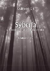 Okładka, Syberia w historii literatury Rosji carskiej, Kazimiera Lis