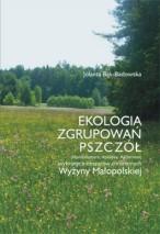 Okładka, Ekologia zgrupowań pszczół (Hymenoptera: Apoidea: Apiformes), Jolanta Bąk-Badowska