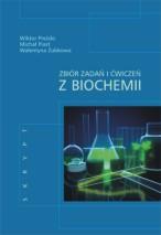 Okładka, Zbiór zadań i ćwiczeń z biochemii, Wiktor Preżdo, Michał Piast, Walentyna Zubkowa