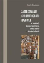 Okładka, Zastosowanie chromatografii gazowej w badaniach kinetyki katalitycznej, Piotr Słomkiewicz