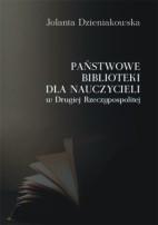 Okładka, Państwowe biblioteki dla nauczycieli w Drugiej Rzeczypospolitej, Jolanta Dzieniakowska