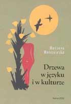 Okładka, Drzewa w języku i w kulturze, Marzena Marczewska