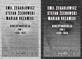 Okładka, Emil Zegadłowicz, Stefan Żechowski, Marian Ruzamski. Korespondencja, t. 1-2, Mirosław Wójcik oprac.