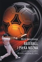 Okładka, Baseball i piłka nożna w amerykańskiej i polskiej kulturze, Michał Mazurkiewicz