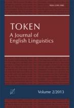 "Okładka, Token: A Journal of English Linguistics"", V. 2, John G. Newman, Sylwester Łodej red."