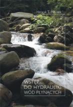Okładka, Wstęp do hydrauliki wód płynących, Henryk T. Mitosek