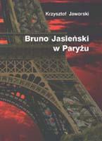 Okładka, Bruno Jasieński w Paryżu, Krzysztof Jaworski