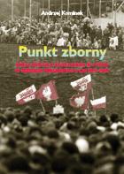 Okładka, Punkt zborny. Obraz Kościoła katolickiego w Polsce w tekstach publicznych, Andrzej Kominek