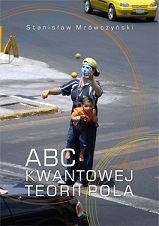 Okładka,  ABC kwantowej teorii pola, Stanisław Mrówczyński