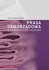 Okładka, Prasa samorządowa w polskim systemie medialnym, Jolanta Kępa-Mętrak