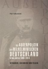 Okładka, Die Außenpolitik des Wilhelminischen Deutschland, Piotr Kołtunowski