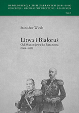 Okładka, Depolonizacja Ziem Zabranych (1864-1914), Stanisław Wiech red.