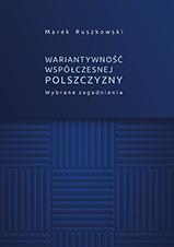 Okładka, Wariantywność współczesnej polszczyzny, Marek Ruszkowski