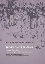 Okładka, Sport and Religion. Muscular Christianity, Michał Mazurkiewicz
