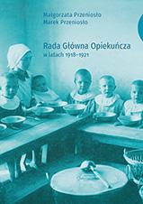 Okładka, Rada Główna Opiekuńcza w latach 1918-1921, Małgorzata i Marek Przeniosło
