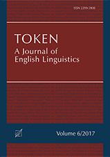 Okładka, Token: A Journal of English Linguistics, V. 6, John G. Newman, Marina Dossena, Sylwester Łodej red. red.