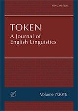 Okładka, Token: A Journal of English Linguistics, V. 7, John G. Newman, Marina Dossena, Sylwester Łodej red.