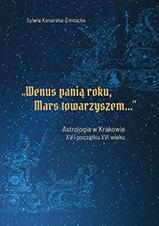 """Okładka, """"Wenus panią roku, Mars towarzyszem…"""". Astrologia, Sylwia Konarska-Zimnicka"""
