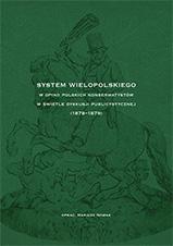 Okładka, System Wielopolskiego w opinii polskich konserwatystów, Mariusz Nowak