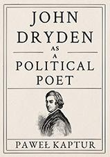 Okładka, John Dryden as a Political Poet, Paweł Kaptur