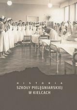 Okładka, Historia szkoły pielęgniarskiej w Kielcach, Aleksandra Cieślik i wsp.
