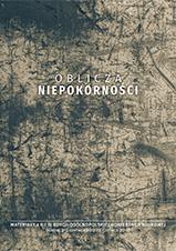 Okładka, Oblicza niepokorności. Materiały z II i III edycji ogólnopolskiej konferencji, Katarzyna Kumor, Wojciech Zarosa red.
