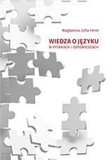 Okładka, Wiedza o języku w pytaniach i odpowiedziach, Magdalena Zofia Feret