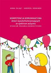 Okładka, Kompetencja komunikacyjna dzieci, Anna Zając, Andrzej Kominek