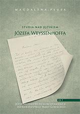 Okładka, Studia nad językiem Józefa Weyssenhoffa, cz. 1, Magdalena Płusa