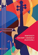 Okładka, Konteksty kultury i edukacji muzycznej, Ewa Parkita, Anna Parkita, Jolanta Sztejnbis-Zdyb red.