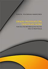 Okładka, Związki frazeologiczne i skrzydlate słowa, Dorota Połowniak-Wawrzonek