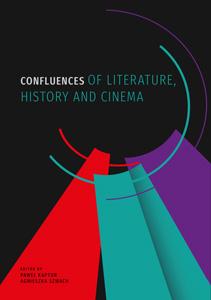 Okładka, Confluences of Literature, History, Paweł Kaptur, Agnieszka Szwach