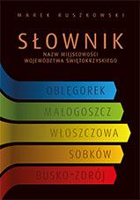 Okładka, Słownik nazw miejscowości województwa świętokrzyskiego, Marek Ruszkowski