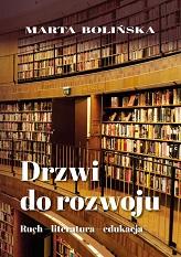 Okładka, Drzwi do rozwoju. Ruch-literatura-edukacja, Marta Bolińska