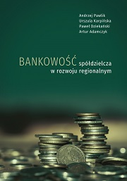 Okładka, Bankowość spółdzielcza w rozwoju regionalnym, Andrzej Pawlik, Urszula Karpińska, Paweł Dziekański, Artur Adamczyk
